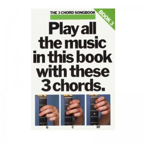 The 3 Chord Songbook: Book 3
