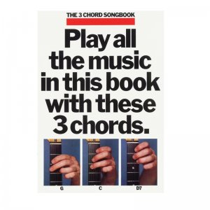 The 3 Chord Songbook: Book 1