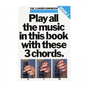 The 3 Chord Songbook: Book 2