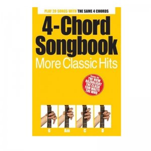 4-Chord Songbook: More Classic Hits