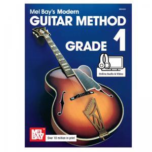 Mel Bay's Modern Guitar Method: Grade 1