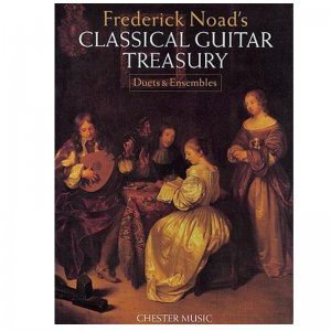 Frederick Noad's Classical Guitar Treasury: Duets And Ensembles